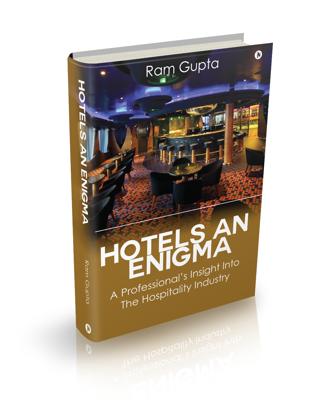 3 Reasons Why 'Hotels – An Enigma' Is A Must Read